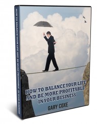 How To Balance Your Life and Be More Profitable in Your Business