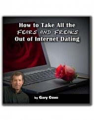 How to Take the Fears and Freaks Out of Online Dating