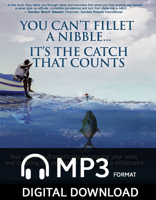 You Can't Fillet A Nibble…It's The Catch That Counts! Audio Digital Download
