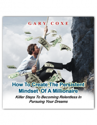 Persistent Mindset of a Millionaire