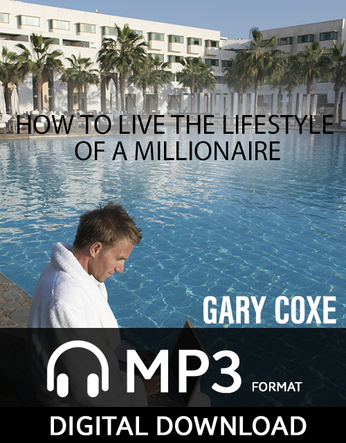 How To Live The Lifestyle Of A Millionaire Now!