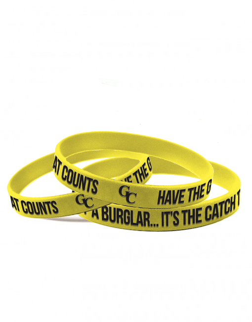 Have The Guts Of A Burglar…It's The Catch That Counts. GC Wristbands