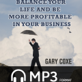 How To Balance Your Life and Be More Profitable in Your Business 1