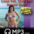 Lose Fat, Stay Full, Never Quit 1