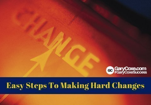 Easy Steps To Making Hard Changes